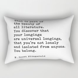 That Is Part Of The Beauty Of All Literature, F. Scott Fitzgerald Quote Rectangular Pillow