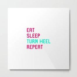 Eat Sleep Turn Heel Repeat Cute Training Wrestling Club Team Metal Print