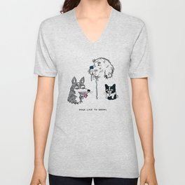 Dogs Like To Drool Unisex V-Neck