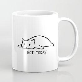 Not Today Kaffeebecher