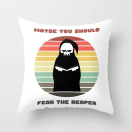 Sunset Reaper / Maybe You Should Fear the Reaper Throw Pillow