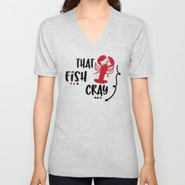 Crawfish That Fish Cray Crayfish Crawfish Lover Boil Louisianna Cajun Food Mudbug Crawdaddy Unisex V-Neck