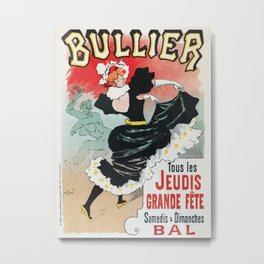 Bullier French dance hall days Metal Print