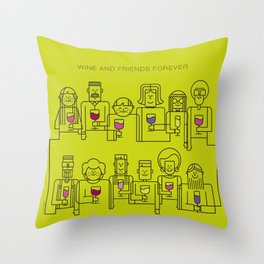 Wine and Friends Forever Throw Pillow