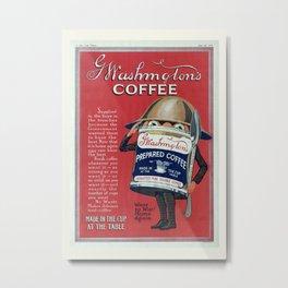 Vintage Coffee Poster, Washington Coffee, Advertisement, WWI Metal Print