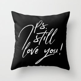 Ps. I Still Love You Lettering Throw Pillow