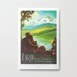 Earth / Your oasis in space poster Metal Print