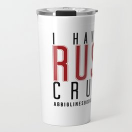 Rush Crush Travel Mug