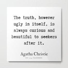 25 | Agatha Christie Quotes | 190821 Metal Print