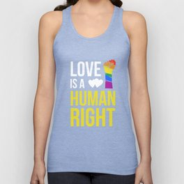 Love Is A Human Right & Gay Lesbian Pride Gift March & LGBT LGBTQ Apparel Unisex Tank Top