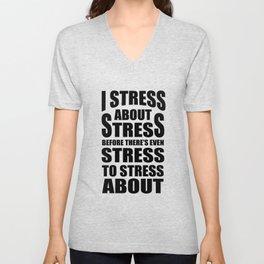 Stress Yoga Burnout Sarcastic Funny Gift Unisex V-Neck