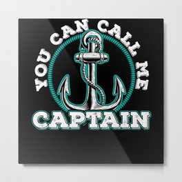 Boat Captain On The Sea Gift Idea Metal Print