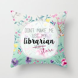 I'm a Librarian Throw Pillow