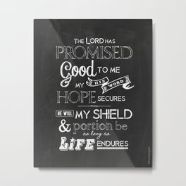 The Lord Has Promised Metal Print