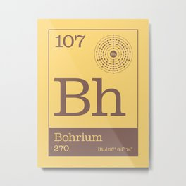 Periodic Elements - 107 Bohrium (Bh) Metal Print