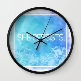 She Persists. Wall Clock