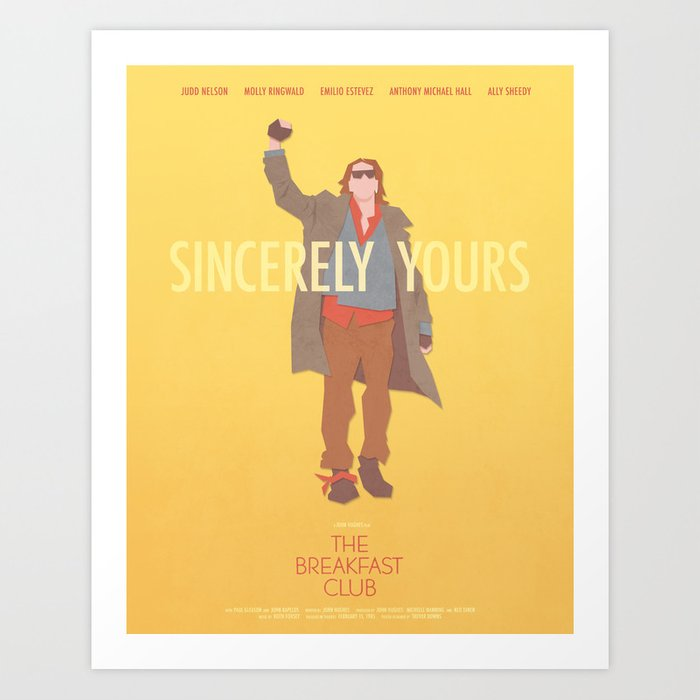 Sincerely Yours (The Breakfast Club) Kunstdrucke
