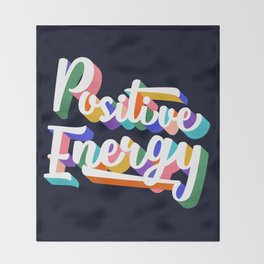 Positive Energy- typography Throw Blanket