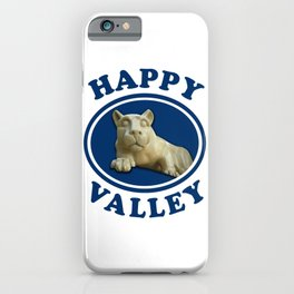 Happy Valley Penn State Nittany Lion Gifts iPhone Case