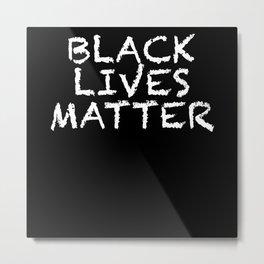 Black Lives Matter Metal Print