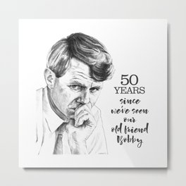 Robert Kennedy -- our old friend Bobby Metal Print