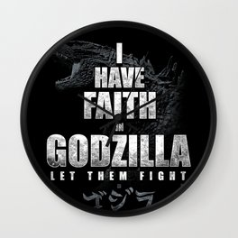 I Have Faith in the King Wall Clock