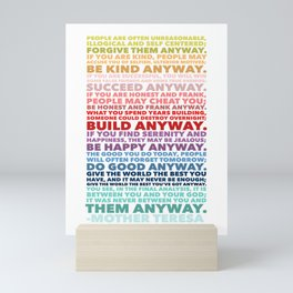 Do It Anyway Poem | Mother Teresa Mini Art Print
