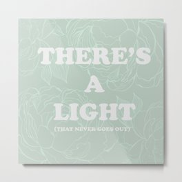 The best of (There's a light that never goes out-the Smiths) Metal Print