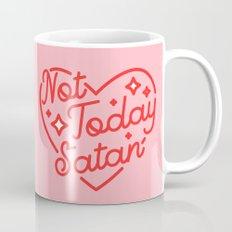 not today satan II Coffee Mug