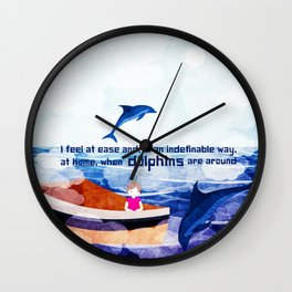When dolphins are around 2 Wall Clock