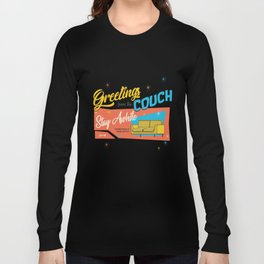 greetings from the couch Long Sleeve T-shirt