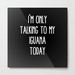 Funny Iguana and Quarantine Metal Print