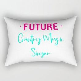 Future Country Music Singer Fun Quote Rectangular Pillow