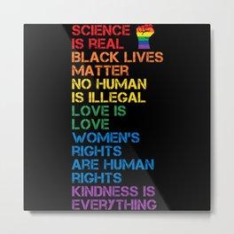 Science Is Real Black Lives Matter LGBT BLM Fist Metal Print