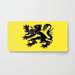 Flag of Flanders - Belgium,Belgian,vlaanderen,Vlaam,Oostende,Antwerpen,Gent,Beveren,Brussels,flamish Metal Print