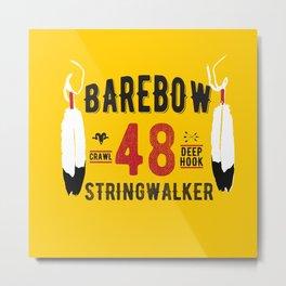 - BAREBOW - STRINGWALKER - CRAWL - DEEP HOOK - 48 (Forever) Metal Print