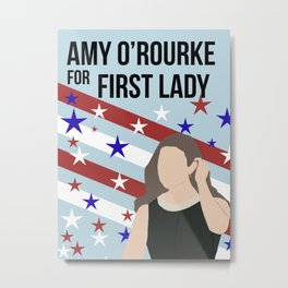 Amy O'Rourke for First Lady Metal Print