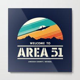Welome to Area 51 Metal Print