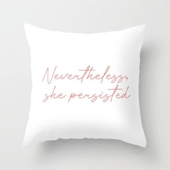 nevertheless she persisted by typutopia