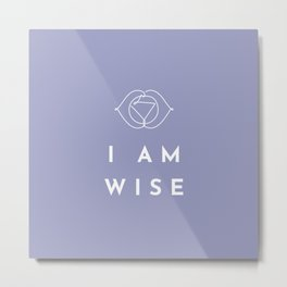 I AM WISE - Chakra Affirmation Ajna Metal Print