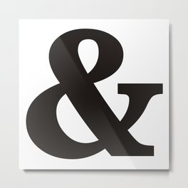 Black Ampersand sign Metal Print