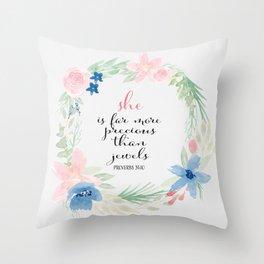 She is far more precious than rubies | Proverbs 31:10 | Christian Art Throw Pillow