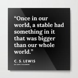 41    | 191121 | C. S. Lewis Quotes Metal Print