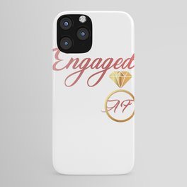 Engaged AF Engagement Valentines Day iPhone Case