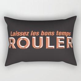 Laissez les bons temps rouler (Let the good times roll) Rectangular Pillow