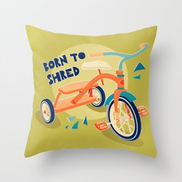 Born to Shred Vintage Tricycle Throw Pillow