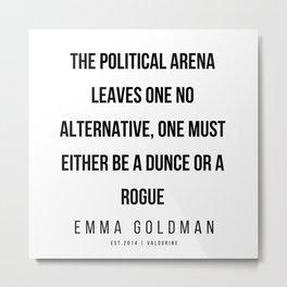 22     Emma Goldman Quotes   200602 Metal Print
