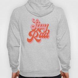 stay rad Hoody