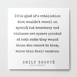 67  | 200211 | Emily Bronte Quotes | Metal Print
