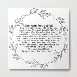 """She was beautiful"" quote from F. Scott Fitzgerald Metal Print"